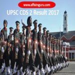 UPSC CDS 2 Result 2017-AffairsGuru