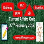 Current affairs quiz 27 february 2018