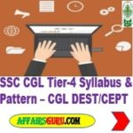 SSC CGL Tier 4 Syllabus and Pattern - CGL CEPT or DEST For CSS