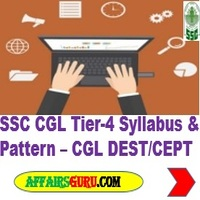 SSC CGL Tier 4 Syllabus and Pattern - CGL CEPT/DEST For CSS/MEA
