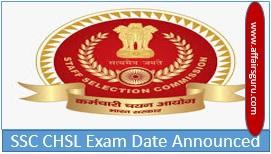 SSC CHSL Exam Date Announced