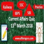 Current Affairs Quiz 13 March 2018