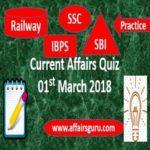 Current Affairs Quiz 01 March 2018
