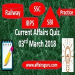 Current Affairs Quiz 3 March 2018
