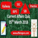 Current Affairs Quiz 5 March 2018