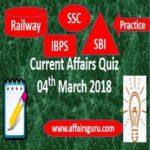 Current Affairs Quiz 4 March 2018