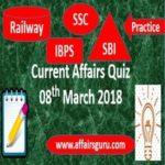 Current Affairs Quiz 8 March 2018
