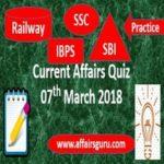 Current Affairs Quiz 7 March 2018