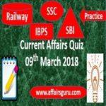 Current Affairs Quiz 9 March 2018