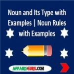 Noun and Its Type and Its Rules with Examples AffairsGuru