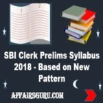 SBI Clerk 2018 Prelims Syllabus - AffairsGuru