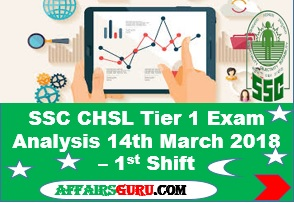 SSC CHSL Tier 1 Exam Analysis 14th March 2018 Shift 1
