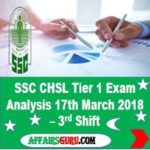 SSC CHSL Tier 1 Exam Analysis 17th March 2018 - Shift 3 AffairsGuru
