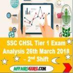 SSC CHSL Tier 1 Exam Analysis 26th March 2018 Shift 2 AffairsGuru