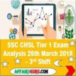 SSC CHSL Tier 1 Exam Analysis 26th March 2018 - Shift 3 AffairsGuru