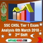 SSC CHSL Tier 1 Exam Analysis 6th March 2018 Shift 2 AffairsGuru