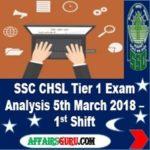 SSC CHSL Tier1 Exam Analysis 5th March 2018 - Shift 1 AffairsGuru