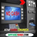 ATM Cash Crunch - AffairsGuru