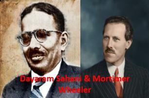Dayaram Sahani & Mortimer Wheeler