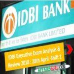 IDBI Executive Exam Analysis 2018 - Shift 1 AffairsGuru