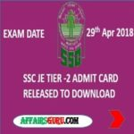 SSC JE Tier-2 Admit Card Download - AffairsGuru