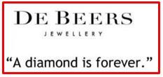slogan of De Beers