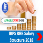 IBPS RRB Salary Structure 2018 - AffairsGuru