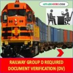 Railway Group D Document Verification - AffairsGuru