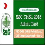 SSC CHSL Admit Card Tier 2 - AffairsGuru