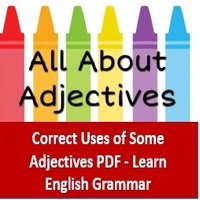Correct Uses of Some Adjectives PDF Download