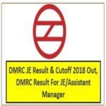 DMRC JE Result & Cutoff 2018 Out, DMRC Result For JE-Assistant Manager