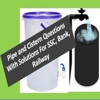 Pipe and Cistern Questions - AffairsGuru