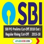 SBI PO Prelims Cut-Off 2018 - AffairsGuru