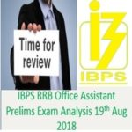 IBPS RRB Office Assistant Exam Analysis 19th Aug 2018