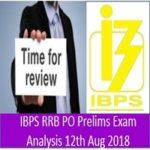 IBPS RRB PO Prelims Exam Analysis 12th Aug 2018