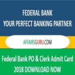Federal Bank PO and Clerk Admit Card 2018 Download NOW