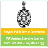 HPSC Assistant Executive Engineer Exam Date 2018
