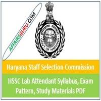 HSSC Lab Attendant Syllabus, Exam Pattern, Study Materials PDF