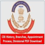 CBI History, Branches, Appointment Process, Divisional PDF Download