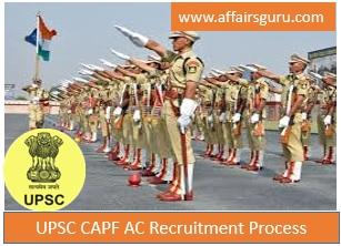 UPSC CAPF AC Recruitment Process