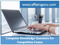 Computer Knowledge Questions for Competitive Exams