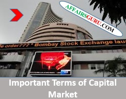 Important Terms of Capital Market