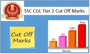 SSC CGL Tier 2 Cut Off Marks