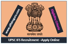 UPSC IFS Recruitment Apply Online Now